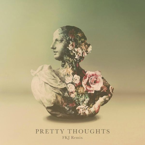 Tuesday Tunes: Alina Baraz & Galimatias: PrettyThoughts