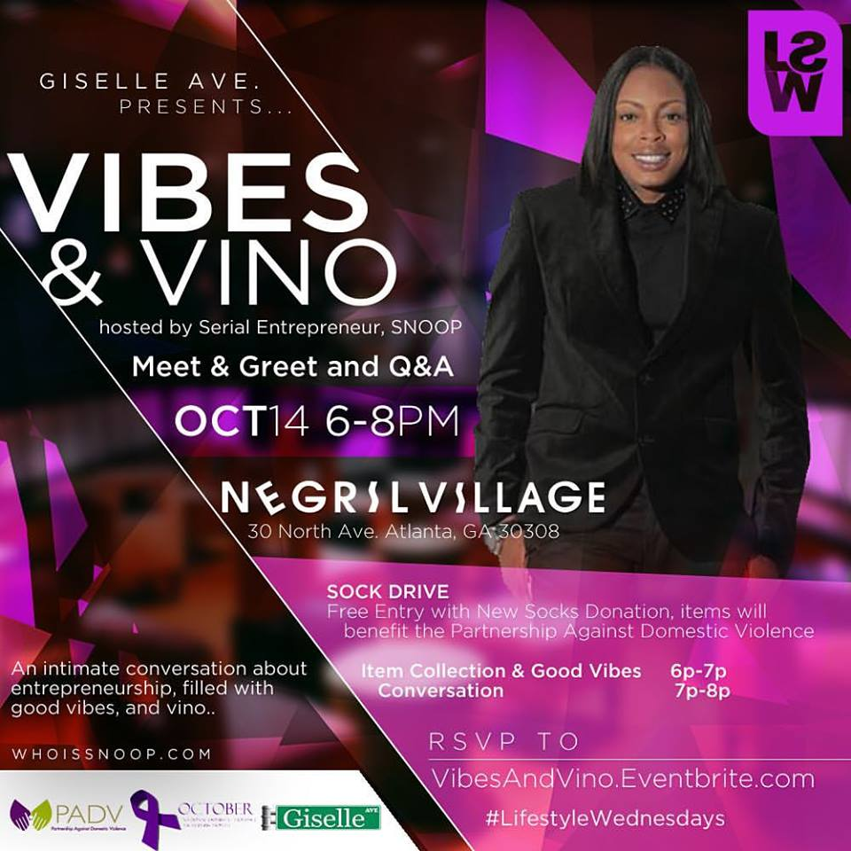 #Events 10.14.15 Vibes & Vino: Conversation Party hosted by Serial Entrepreneur,SNOOP