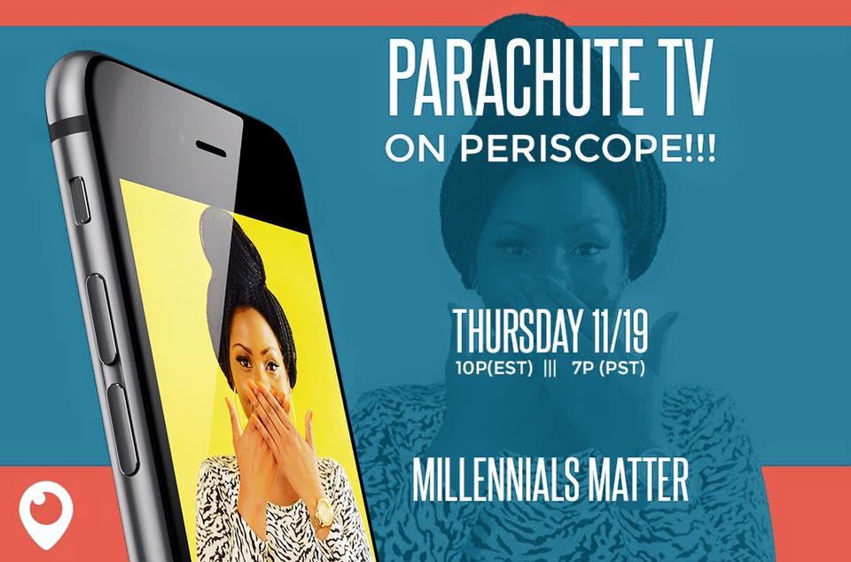 #WATCH Millennials Matter on Parachute TVTONIGHT!